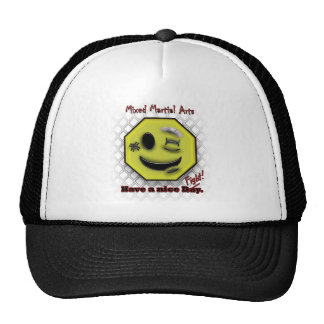 MMA Smile, Have a NIce Day/Fight Trucker Hat