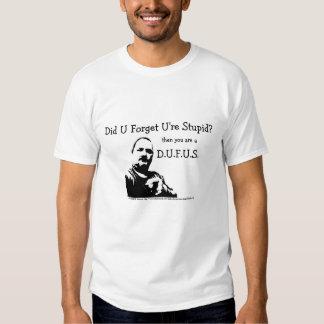 MME camiseta del humor D.U.F.U.S. Camisas