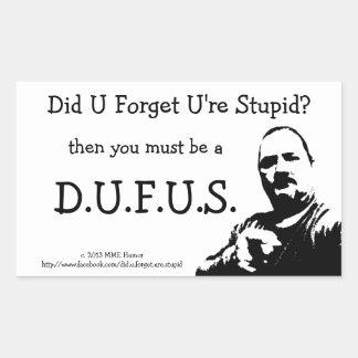 MME humor: D.U.F.U.S. Pegatinas Pegatina Rectangular