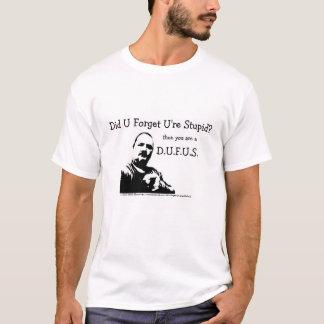 MME Humor- D.U.F.U.S. T-Shirt