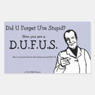 MME pegatinas del humor D.U.F.U.S. Pegatina Rectangular