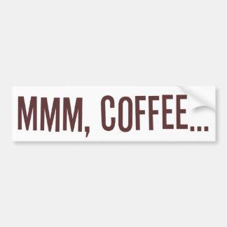 Mmm café… pegatina de parachoque