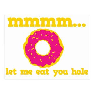 mmm let me eat you hole doughnut design postcard