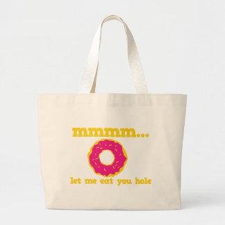 mmm let me eat you hole doughnut design tote bag
