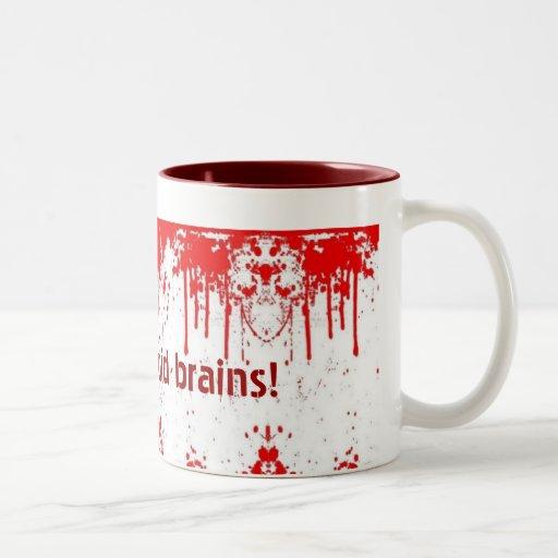 MMM......liquid brains! - Mug