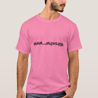 mmm...massage T-Shirt