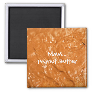 Mmm...Peanut Butter 2 Inch Square Magnet