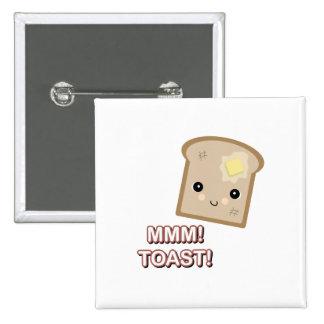 mmm toast pinback button