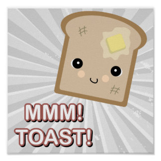 mmm toast posters