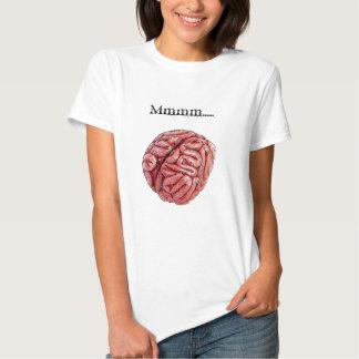 Mmmm .... BRAINS! T-shirt