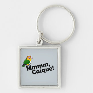 Mmmm, Caique! Keychain
