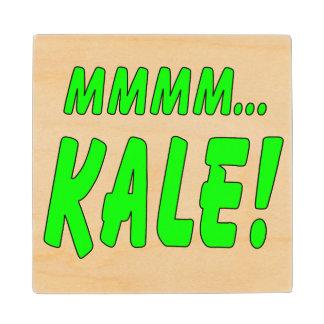 Mmmm Kale! Wooden Coaster