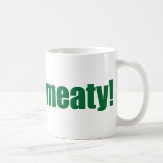 ¡Mmmm sustancioso Taza De Café