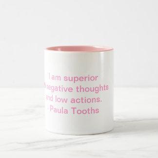 MMPT4 - Motivational Mug by Paula Tooths