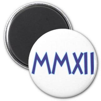 MMXII 2012 2 INCH ROUND MAGNET