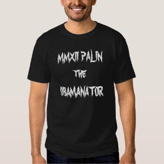 MMXII PALIN the OBAMANATOR T-shirt