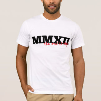 MMXII - The End Is Nigh T-Shirt