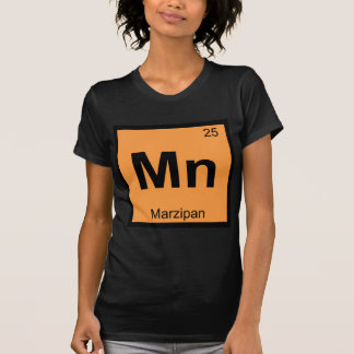 Mn - Marzipan Chemistry Periodic Table Symbol T-shirts