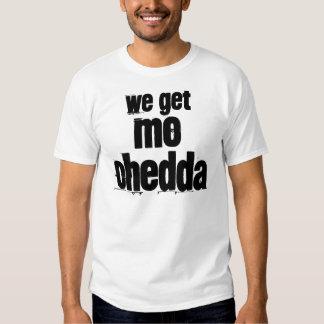 Mo Chedda Shirt