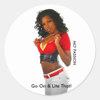 MO' Passion Go On & Lite That! Classic Round Sticker