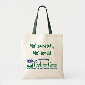 Mo' scratch, Mo' Local - Cook for Good Tote Bag