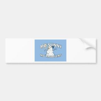 mo sunny mo problems bumper sticker
