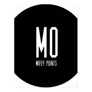 Mo Wifey Points Gear Postcard