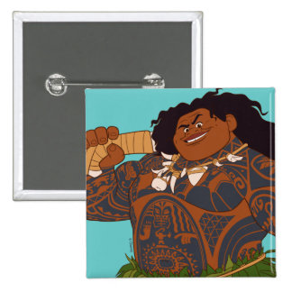 Moana | Maui - Hook Has The Power Pinback Button