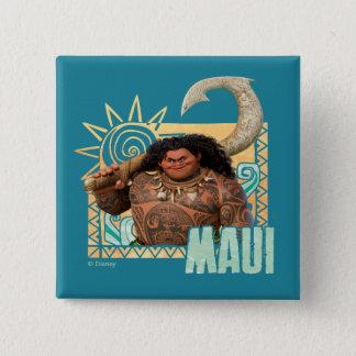 Moana   Maui - Original Trickster Pinback Button