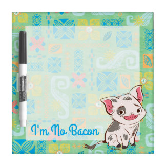 Moana | Pua - I'm No Bacon Dry-Erase Board