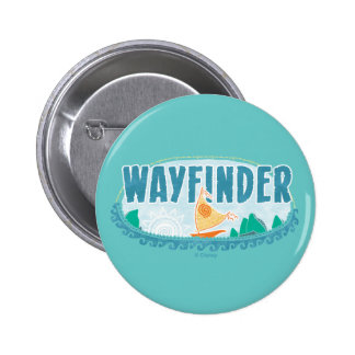 Moana | Wayfinder Button