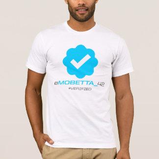 @MoBetta_42 - Verified T-Shirt