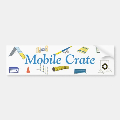 Mobile Crate Bumper Sticker Car Bumper Sticker