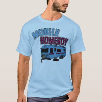 Mobile Homeboy T-Shirt
