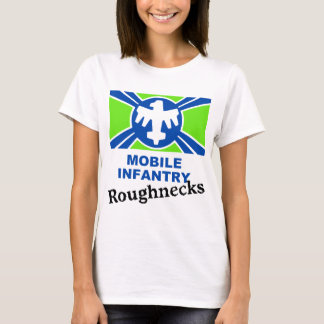 Mobile Infantry Roughnecks T-Shirt