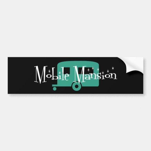 Mobile Mansion Bumper Sticker