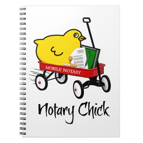 Mobile Notary Chick Riding Little Red Wagon with Notarial Supplies Spiral Notebook
