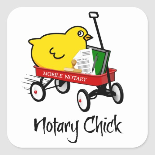 Mobile Notary Chick Riding Little Red Wagon with Supplies Square Stickers