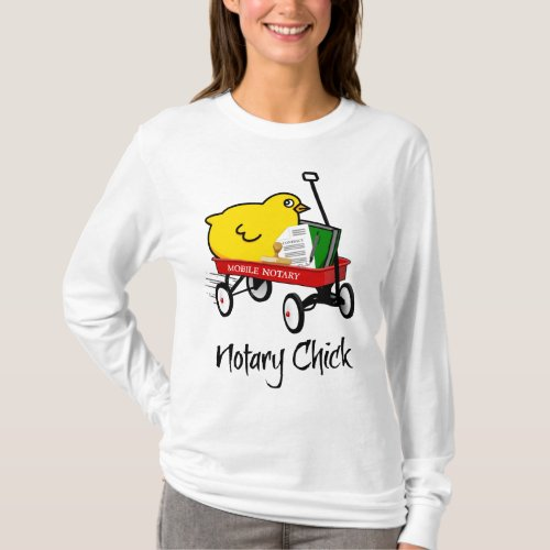 Mobile Notary Chick Riding Little Red Wagon with Supplies Long Sleeve T-Shirt
