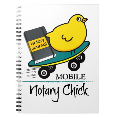 Mobile Notary Chick Riding Skateboard with Notarial Journal Spiral Notebook