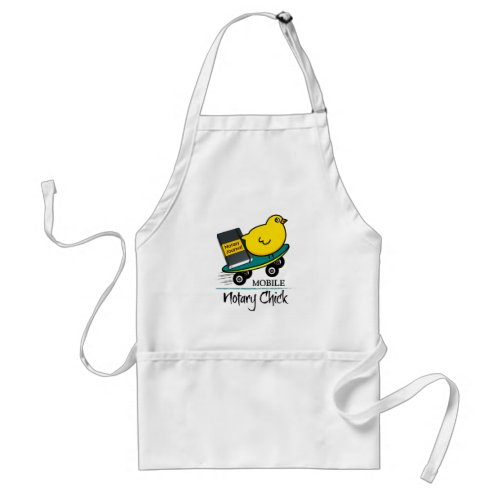 Mobile Notary Chick Riding Skateboard with Notarial Journal Adult Apron
