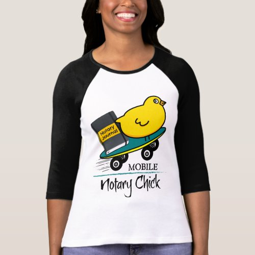 Mobile Notary Chick Riding Skateboard with Notarial Journal Raglan T-Shirt
