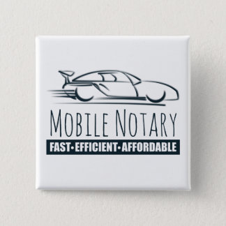 Mobile Notary Public Fast Car Pinback Button