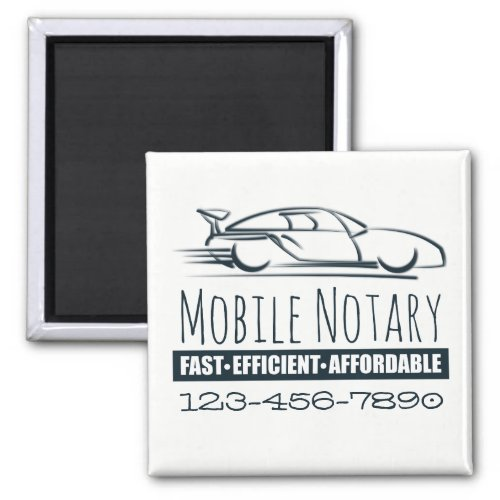 Mobile Notary Public Fast Car with Phone Number 2-inch Square Magnet