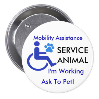 Mobility Assistance Service Animal Pinback Button