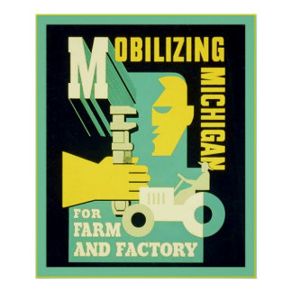 Mobilizing Michigan ~ Vintage Employment Ad Poster