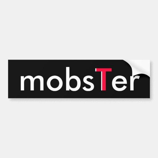 mobsTer Bumper Sticker