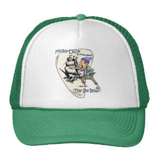 """Moby-Dick ~ Whale Spotter ~ """"Thar She Blows""""! Trucker Hat"""
