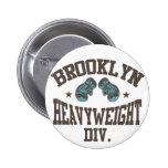 Moca pesada de la división de Brooklyn Pin