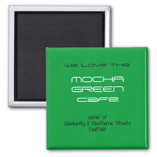 Mocha Green Cafe Magnet